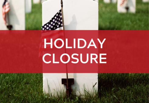 Holiday Closure: Memorial Day