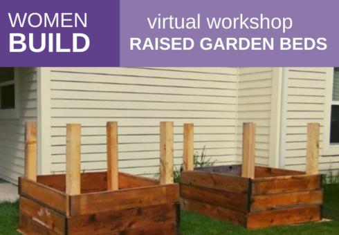 Women Build: Raised Garden Beds