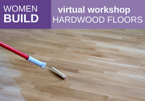 Women Build: Hardwood Floors