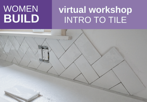 Women Build: Intro to Tile 1