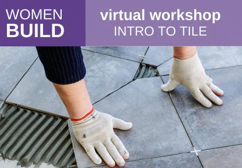 Women Build: Intro to Tile 2