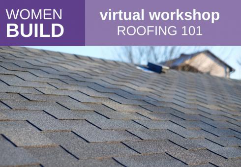 Women Build: Roofing 101 1